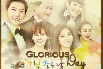 ซีรี่ย์เกาหลี Glorious day Ep. 1-43 ซับไทย (จบ)
