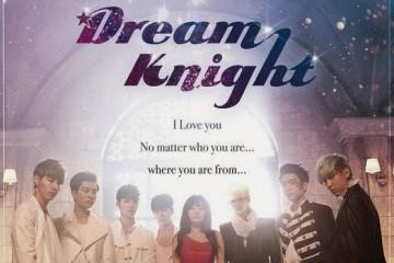 ซีรีย์เกาหลี Dream Knight ซับไทย Ep.1-12 (จบ)
