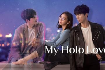 ซีรี่ย์เกาหลี My Holo Love (2020) วุ่นรักโฮโลแกรม พากย์ไทย Ep.1-12 (จบ)