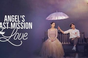 ซีรี่ย์เกาหลี Angel's Last Mission Love รักสุดใจ นายเทวดาตัวป่วน พากย์ไทย Ep.1-16 (จบ)