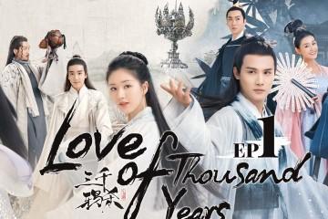 ซีรี่ย์จีน Love of Thousand Years 2020 ลิขิตรักสามพันปี พากย์ไทย Ep.1-30 (จบ)