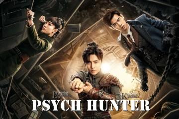 ซีรี่ย์จีน Psych Hunter (2020) วิญญาณนักล่า ซับไทย Ep.1-36 (จบ)