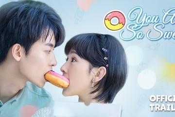 ซีรี่ย์จีน You Are So Sweet (2020) นักพากย์เสียงหวาน ซับไทย Ep.1-5