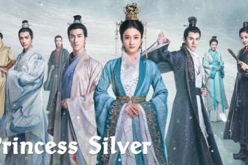 ซีรี่ย์จีน Princess Silver (2019) คำสาปรัก ชายาผมขาว พากย์ไทย Ep.1-51
