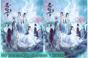 ซีรี่ย์จีน No Boundary Season 1 (2021) คดีปีศาจแห่งเมืองไคเฟิง ซับไทย Ep.1-23