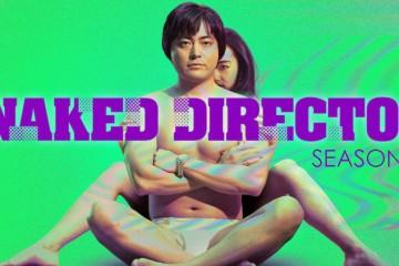 ซีรี่ย์ญี่ปุ่น The Naked Director โป้ บ้า กล้า รวย 2021 Season2 พากย์ไทย ซับไทย Ep.1-8 (จบ)